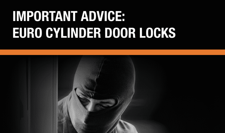 Important Advice: Euro Cylinder Door Locks